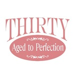 30th birthday thirty aged to perfection t-shirts