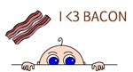 I Love Bacon Peek-A-Boo Baby Maternity