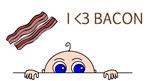 I Love Bacon Peek-A-Boo Baby Maternity