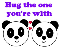HUG THE ONE YOUR WITH