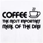 Coffee Is The Most Important