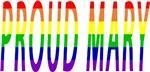 Proud Mary - Gay Pride