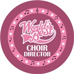 CHOIR DIRECTOR (Worlds Best) T-SHIRT GIFTS