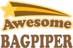 Awesome Bagpiper Music Gifts Tees