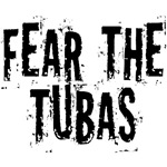Funny Fear the Tubas T-shirts