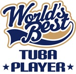 Worlds Best Tuba Player T-shirts