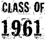 Grunge Class Of 1961 Reunion T-shirts