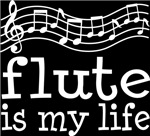 Flute is My Life Music Staff Gifts and Shirts