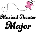 Musical Theater Major T-shirts and Mugs