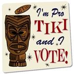 I'm Pro Tiki and I Vote