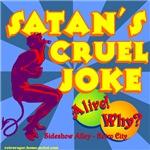 Satan's Cruel Joke