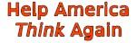 Help America Think Again