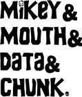 Mikey Data Chunk