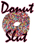 Donut Slut (Sprinkles)