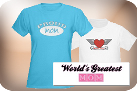 T-Shirts and Gifts for Mom