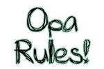Opa Rules!
