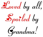 Loved by All, Spoiled by Grandma