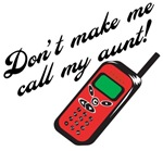 Don't Make Me Call My Aunt
