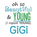 Beautiful and Young GiGi