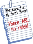 There are No Rules at My Aunt's House