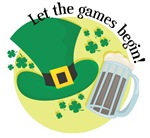 St. Paddy's Day- Let the Games Begin!