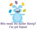 Easter Bunny? I've got Pepaw!