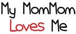 My MomMom Loves Me