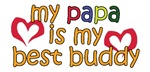 Papa is My Best Buddy