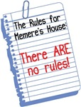 No Rules at Memere's House