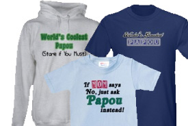 Papou Gifts and T-Shirts