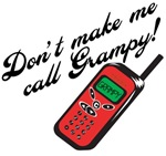 Don't Make Me Call Grampy!