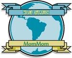 World Champion Mom Mom