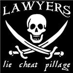 Lawyers Lie Cheat Pillage