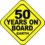 50 years on board Earth! 50th Birthday.
