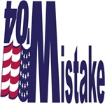 Bush Mistake Tshirts