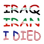 Iraq Iran I Died Tshirts