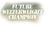 Future Welterweight Champion