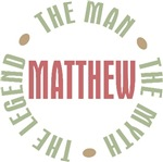 Matthew the Man the Myth the Legend T-shirts Gifts