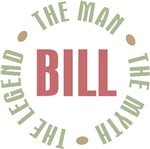 Bill the Man the Myth the Legend T-shirts Gifts