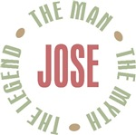 Jose the Man the Myth the Legend T-shirts Gifts