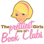 The Prettiest Girls are in Book Clubs Tees Gifts