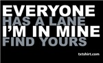 EVERYONE HAS A LANE