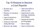 Top 10 Reasons to Become a Court Reporter