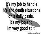 It's my job