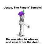 Pimpin' Zombie Jesus