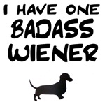 I Have One Badass Wiener