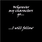 Wherever my characters go....
