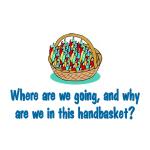 Handbasket (B) - Goodies
