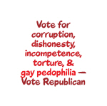 Vote for GOP Pedophilia - Goodies