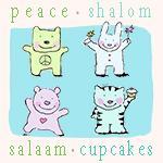 peace, shalom, salaam, cupcakes.